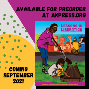 """Features the cover of """"Lessons In Liberation"""" in the bottom right corner of the image. The top right diagonal of the background is magenta and the bottom left diagonal background is off-white, with a large yellow circle and small green dots. On top of the large yellow circle there is black text that reads, """"Coming September 2021"""". On top of the magenta background there is black text that reads, """"Available for pre-order at AKpress.org."""""""